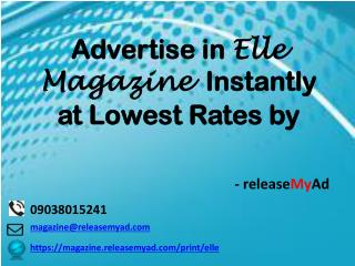 Advertising in Elle Magazine through releaseMyAd