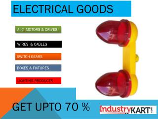 Buy Electrical goods Online with Best Prices. - Industrykart.com