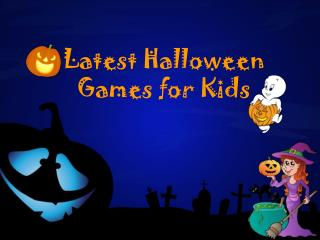 Latest Halloween Games for Kids