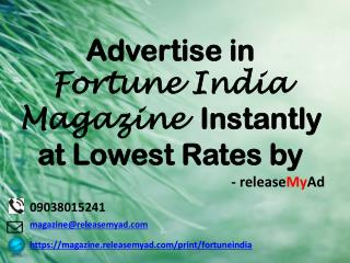 Advertising in Fortune India Magazine through releaseMyAd