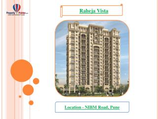 2 and 3 BHK Raheja Vista by K Raheja Corp - 8888292222