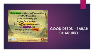 Good Deeds – Babar R Chaudhry