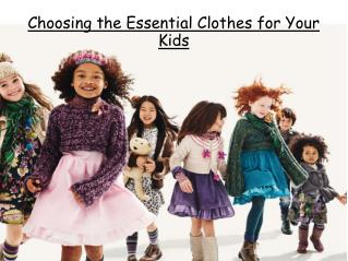 Choosing the Essential Clothes for Your Kids