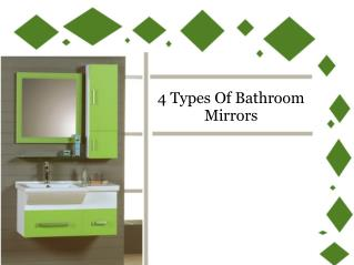 4 Types Of Bathroom Mirrors