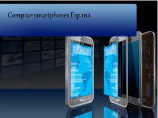 Comprar smartphones Espana