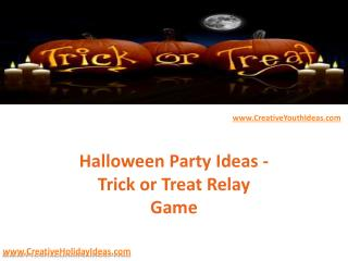Halloween Party Ideas - Trick or Treat Relay Game