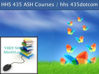 HHS 435 professional tutor / hhs 435dotcom