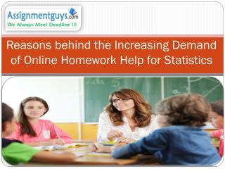 Reasons behind the Increasing Demand of Online Homework Help for Statistics