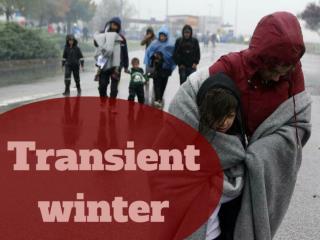 Transient winter