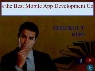 Which is the Best Mobile App Development Company in India?