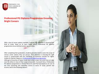 Clinical Research Courses, Professional PG Diploma Programmes