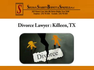 Divorce Lawyer: Killeen, TX