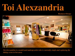 Toi Alexzandria Business Owner