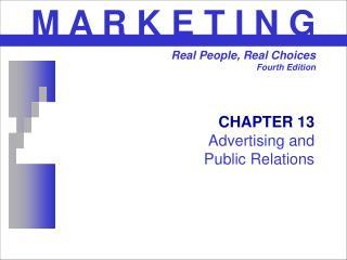 CHAPTER 13 Advertising and  Public Relations