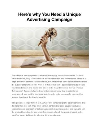 Here's Why You Need a Unique Advertising Campaign
