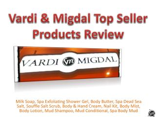 Vardi Migdal Top Seller Products Review