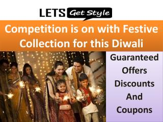 Diwali Deal, Offers, Coupons and ongoing Competition by Lets Get Style