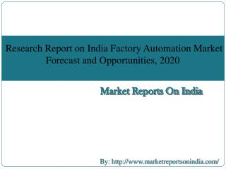 Research Report on India Factory Automation Market Forecast and Opportunities, 2020