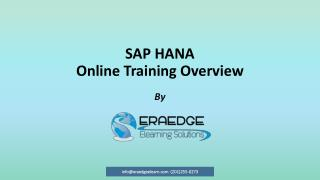 Sap HANA Online Training Overview - Eraedge Elearn