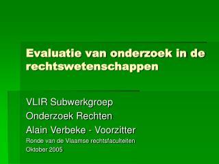 Evaluatie van onderzoek in de rechtswetenschappen