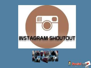 Effective Tactic to Buy Instagram Shoutouts