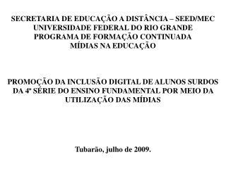SECRETARIA DE EDUCA  O A DIST NCIA   SEED