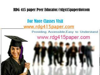 RDG 415 paper Peer Educator/rdg415paperdotcom