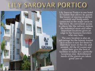 Lily Sarovar Portico