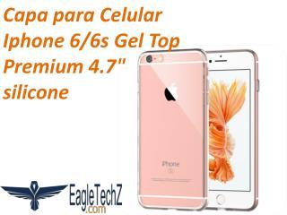 """Capa para Celular Iphone 6/6s Gel Top Premium 4.7"""" silicone"""