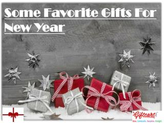 Some Favorite Gifts For New Year