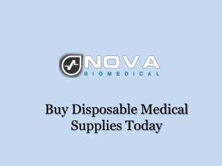 Buy Disposable Medical Supplies Today