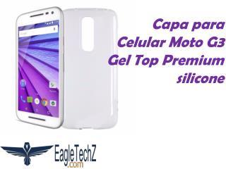 Capa para Celular Moto G3 Gel Top Premium silicone