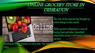 Online grocery store in Dehradun