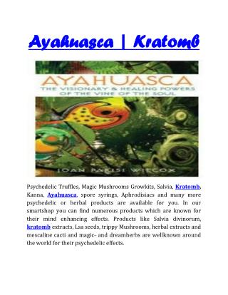 Ayahuasca | Kratom | Focus-planet
