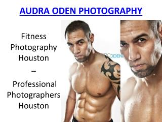 Professional photography houston