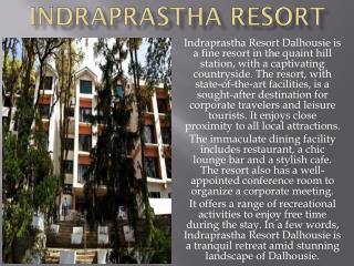 Indraprashtha Resort