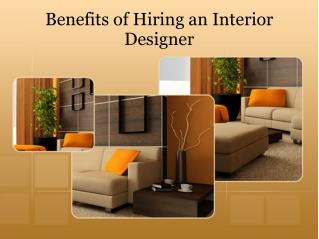 Benefits of Hiring an Interior Designer