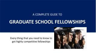 Graduate School Fellowships