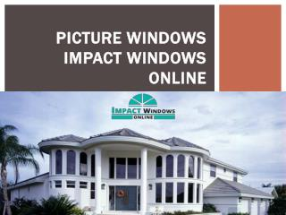 Picture Windows Impact Windows Online