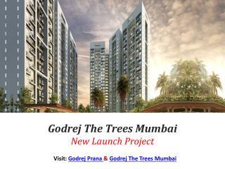 The Trees By Godrej properties Mumbai