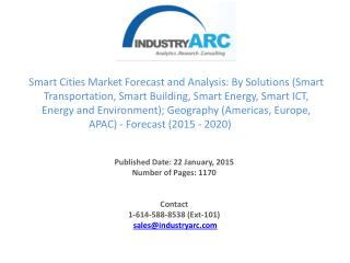 •	Smart Cities Market Forecast and Analysis to 2020