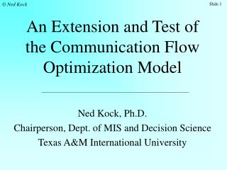 An Extension and Test of the Communication Flow Optimization Model