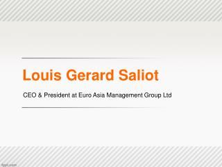 Louis Gerard Saliot | CEO of EAM Group Singapore (Fiji)