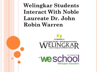 Welingkar Students Interact With Noble Laureate Dr. John Robin Warren