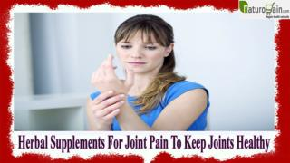 Herbal Supplements For Joint Pain To Keep Joints Healthy