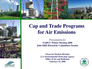 Cap and Trade Programs    for Air Emissions