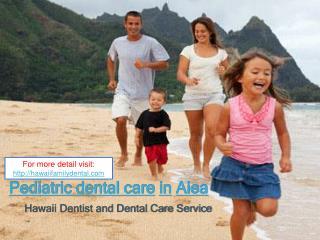 aiea pediatric dental