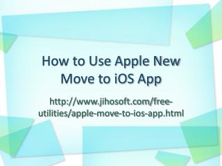 How to Use Apple Move to iOS App