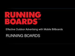 Effective outdoor advertising with mobile billboards
