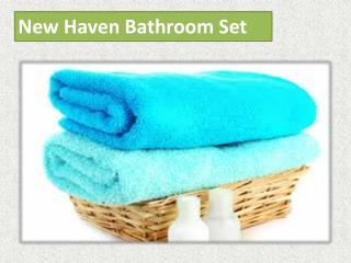 New Haven Bathroom Set